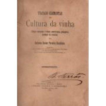 COUTINHO (ANTONIO XAVIER PEREIRA) - TRATADO ELEMENTAR DA CULTURA DA VINHA.