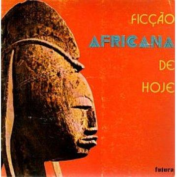 SEABRA (MANUEL DE) - FICÇÃO AFRICANA DE HOJE.