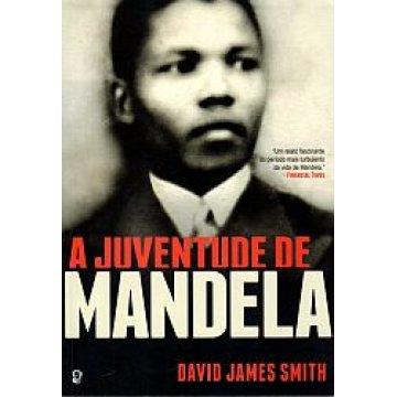 SMITH (DAVID JAMES) - A JUVENTUDE DE MANDELA.