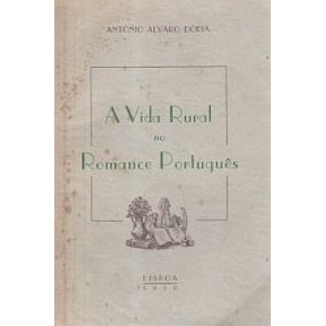DÓRIA (A. ÁLVARO) - A VIDA RURAL NO ROMANCE PORTUGUÊS.