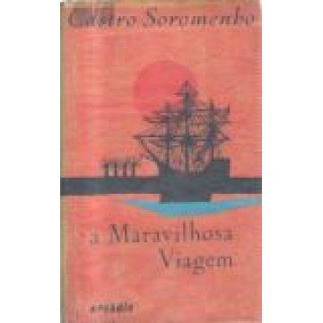 SOROMENHO (CASTRO) - A MARAVILHOSA VIAGEM (ÁFRICA)