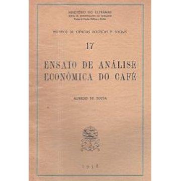 SOUSA (ALFREDO DE) - ENSAIO DE ANÁLISE ECONÓMICA DO CAFÉ.