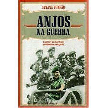 TORRÃO (SUSANA) - ANJOS NA GUERRA.