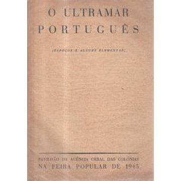ULTRAMAR (O) PORTUGUÊS. - ESBOÇOS E ALGUNS ELEMENTOS.