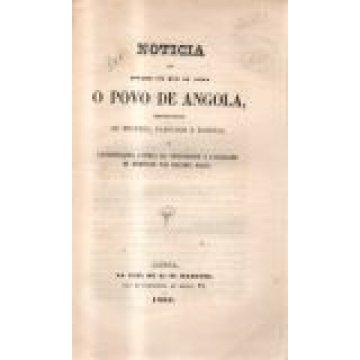ANGOLA - NOTÍCIA DO ESTADO EM QUE SE ACHA O POVO DE... DESTITUÍDO DE MESTRES, PAROCHOS E EGREJAS.