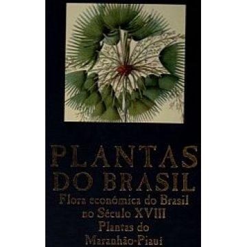 FERRÃO(JOSÉ)- CATARINO(F.)-LIBERATO(M.)-ABRANTES (M.) - PLANTAS DO BRASIL.