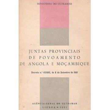 ANGOLA E MOÇAMBIQUE. - JUNTAS PROVINCIAIS DE POVOAMENTO DE ...