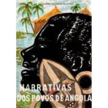 ASSUNÇÃO (GUILHERME JOSÉ FERREIRA DE) - NARRATIVAS DOS POVOS DE ANGOLA