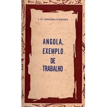AZEVEDO (J. M. CERQUEIRA D') - ANGOLA EXEMPLO DE TRABALHO.