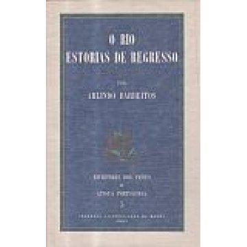 BARBEITOS (ARLINDO) - O RIO ESTÓRIAS DE REGRESSO- ANGOLA
