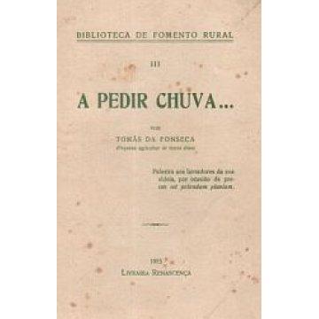 FONSECA (TOMÁS DA ) - A PEDIR CHUVA..