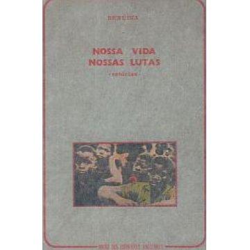 BENÚDIA - NOSSA VIDA, NOSSA LUTAS.