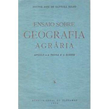 BOLÉO (JOSÉ DE OLIVEIRA) - ENSAIO SOBRE GEOGRAFIA AGRÁRIA.