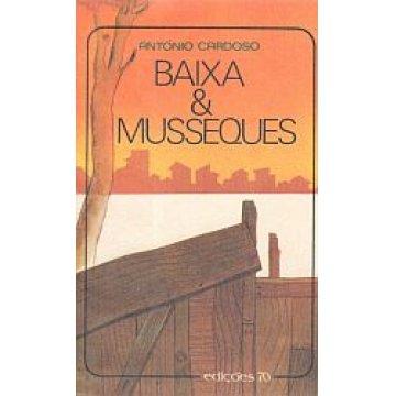 CARDOSO (ANTÓNIO) - BAIXA & MUSSEQUES.