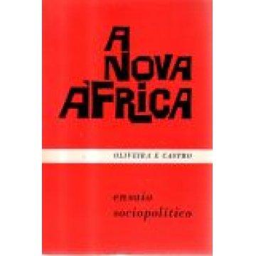 CASTRO (LUÍS FILIPE DE OLIVEIRA E) - A NOVA ÁFRICA. - ANGOLA