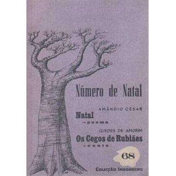 CÉSAR (AMÂNDIO)-AMORIM (GUEDES DE) - NATAL (POEMAS)- OS CEGOS DE RUBIÃES (CONTOS).