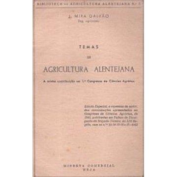 GALVÃO (J. MIRA) - TEMAS DE AGRICULTURA ALENTEJANA.