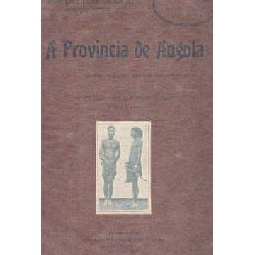 COSTA (JOSÉ LUIZ LOBO DA) - A PROVINCIA DE ANGOLA.