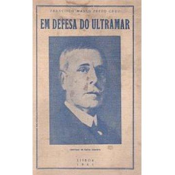 CRUZ (FRANCISCO MANSO PRETO) - EM DEFESA DO ULTRAMAR.