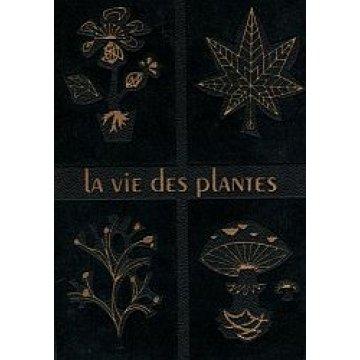 GUILLAUMIN (ANDRÉ)-MOREAU (FERNAND)-MOREAU (CLAUDE) - LA VIE DES PLANTES.