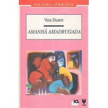 DUARTE (VERA) - AMANHÃ AMADRUGADA.