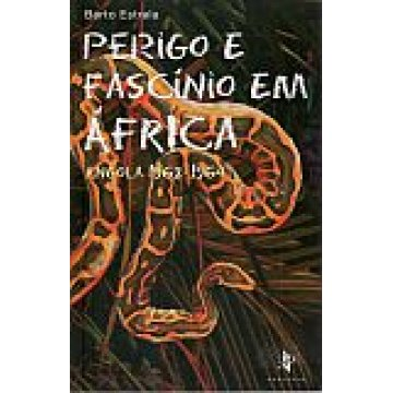 ESTRELA (BERTO) - PERIGO E FASCÍNIO EM ÁFRICA
