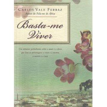 FERRAZ (CARLOS VALE) - BASTA-ME VIVER.