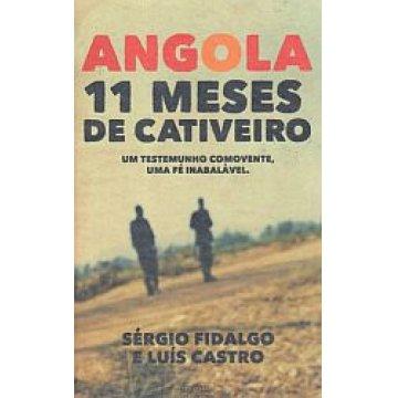 FIDALGO (SÉRGIO) E CASTRO (LUÍS) - ANGOLA - 11 MESES DE CATIVEIRO.