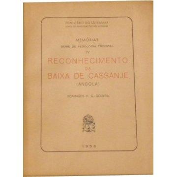 GOUVEIA (DOMINGOS H. G.) - RECONHECIMENTO DA BAIXA DE CASSANJE (ANGOLA)