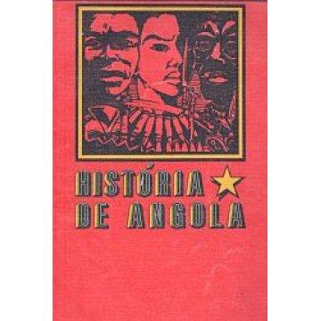 HISTÓRIA DE ANGOLA (M. P. L. A.) - CENTRO DE ESTUDOS ANGOLANOS.