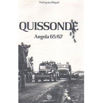 MIGUEL (RODRIGUES) - QUISSONDE (ANGOLA 1965-1966).