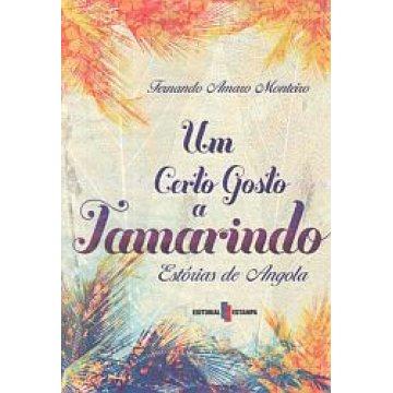 MONTEIRO (FERNANDO AMARO) - UM CERTO GOSTO A TAMARINDO.