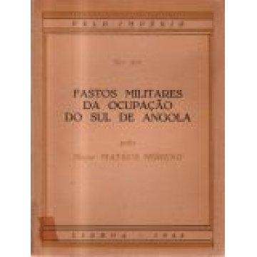 MORENO (MATEUS) MAJOR - FASTOS MILITARES DA OCUPAÇÃO DO SUL DE ANGOLA