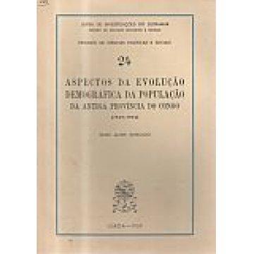 MORGADO (NUNO ALVES) - ASPECTOS DA EVOLUÇÃO DEMOGRÁFICA DA POPULAÇÃO DA ANTIGA PROVÍNCIA DO CONGO.