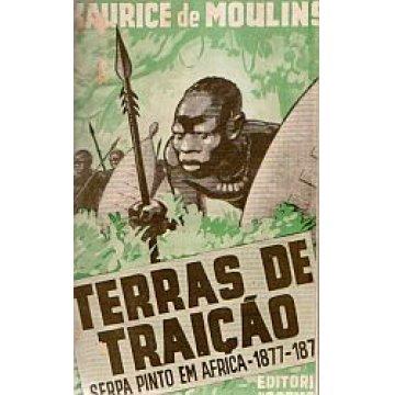 MOULINS (MAURICE DE) - TERRAS DE TRAIÇÃO.