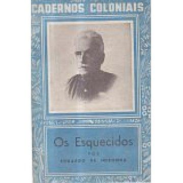 NORONHA (EDUARDO DE) - OS ESQUECIDOS