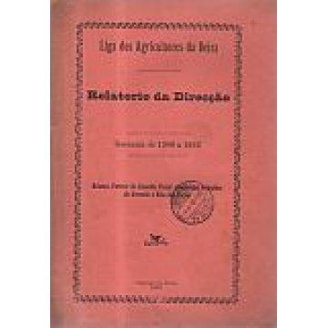 LIGA DOS AGRICULTORES DA BEIRA - RELATÓRIO DA DIRECÇÃO (1900 A 1902).
