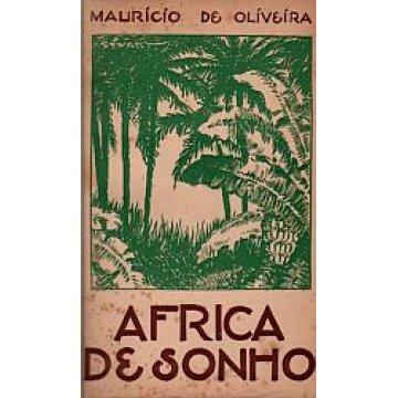 OLIVEIRA (MAURÍCIO) - AFRICA DE SONHO.