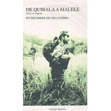 SÁ (SÉRGIO O. ) - DE QUIBALA A MALELE. (NORTE DE ANGOLA)