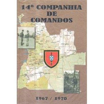 SILVA (MANUEL FERREIRA DA) CORONEL - 14ª COMPANHIA DE COMANDO.