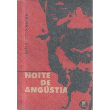 SOROMENHO (CASTRO) - NOITE DE ANGÚSTIA.