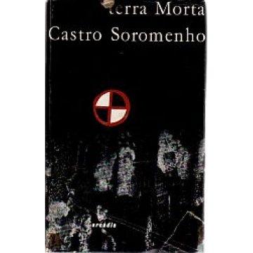 SOROMENHO (CASTRO) - TERRA MORTA