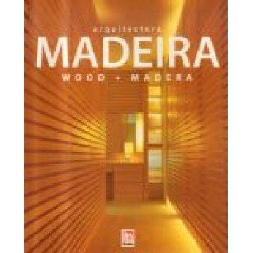 ASENSIO (NACHO) - ARQUITECTURA MADEIRA - WOOD MADERA