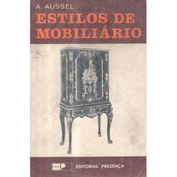 AUSSEL (A.) - ESTILOS DE MOBILIÁRIO.
