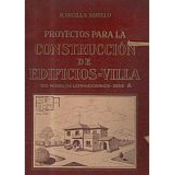 BAHILLO (R. VECILLA). - PROYECTOS PARA LA CONSTRUCCIÓN DE EDIFICIOS-VILLA.