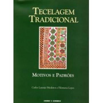MEDEIROS (CARLOS LARANJO)-LOPES (FILOMENA)-TOSTÕES /ANA) - TECELAGEM TRADICIONAL.
