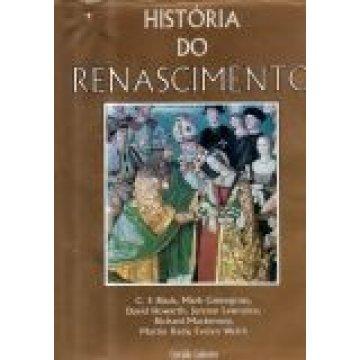 C. F. BLACK, MARK GREENGRASS E OUTROS - HISTÓRIA DO RENASCIMENTO