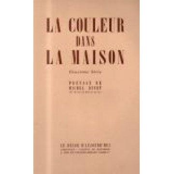 COULEUR (LA) - DANS LA MAISON.