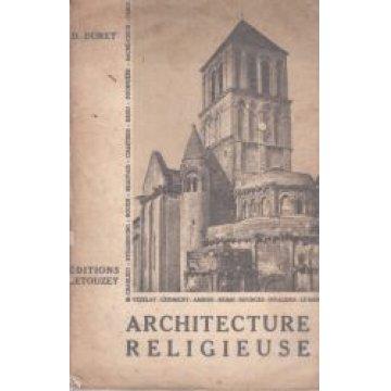 DURET (D.) - ARCHITECTURE RELIGIEUSE.