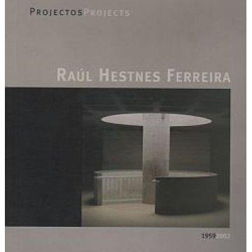 FERREIRA (RAÚL HESTNES) - PROJECTOS.